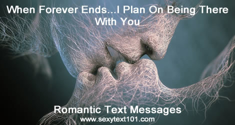 Memorable Romantic Text Message Examples