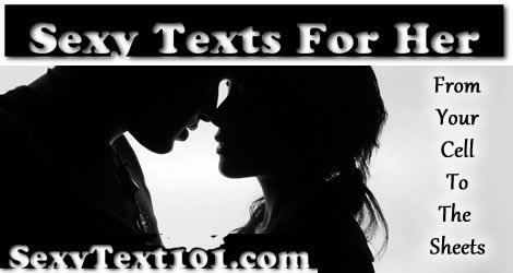 Unbeatable sexy texts for her