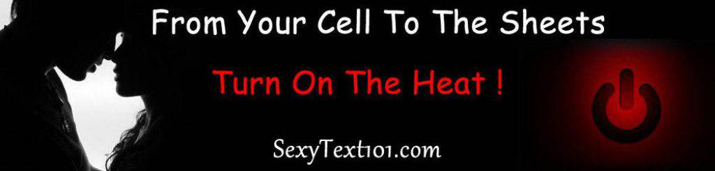 Text send him to to messages naughty 30+ Extremely