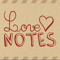 Love Notes For Him