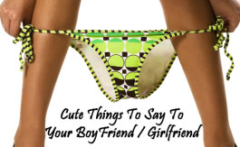 cute things to say to your boyfriend